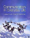 Communication in Everyday Life