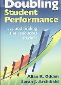 Doubling Student Performance: ... and Finding the Resources to Do It