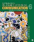 Introduction to Intercultural Communication: Identities in a Global Community
