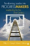 Progress Makers: Beyond the Desire to Lead