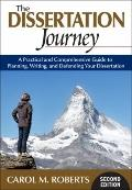 The Dissertation Journey: A Practical and Comprehensive Guide to Planning, Writing, and Defe...