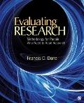 Evaluating Research: Methodology for People Who Need to Read Research