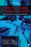 Effective Crisis Communication: Moving From Crisis to Opportunity