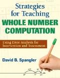 Strategies for Teaching Whole Number Computation: Using Error Analysis for Intervention and ...
