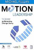 Motion Leadership: The Skinny on Becoming Change Savvy