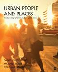 Urban Places and People : The Sociology of Cities, Suburbs, and Towns