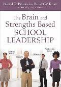 The Brain and Strength-Based School Leadership