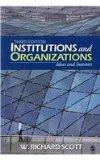 BUNDLE: Scott, Institutions and Organizations 3e + Sweet, Changing Contours of Work
