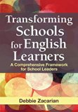 Transforming Schools for English Learners: A Comprehensive Framework for School Leaders