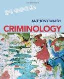 Criminology: The Essentials