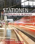 Stationen Ein Kursbuch Fur Die Mittelstufe (With Audio Cd)