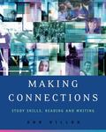 Making Connections Study Skills, Reading, And Writing
