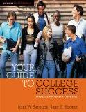 Cengage Advantage Books: Your Guide to College Success: Strategies for Achieving Your Goals,...
