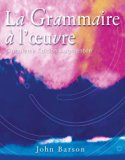 Bundle: La Grammaire a l'oeuvre: Media Edition (with Quia), 5th + Workbook/Lab Manual