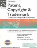 Patent, Copyright & Trademark An Intellectual Property Desk Reference