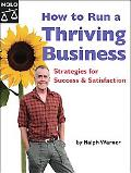 How to Run a Thriving Business Strategies for Success and Satisfaction