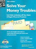 Solve Your Money Troubles Get Debt Collectors Off Your Back & Regain Financial Freedom