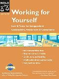 Working for Yourself Law & Taxes for Independent Contractors, Freelancers & Consultants