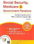 Social Security, Medicare & Government Pensions Get the Most Out of Your Retirement & Medica...