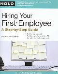 Hiring Your First Employee: A Step-by-Step Guide (Nolo's Small Business Essentials Series)