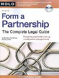 Form a Partnership: The Complete Legal Guide (Includes CD-ROM)
