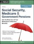 Social Security, Medicare and Government Pensions : Get the Most Out of Your Retirement and ...