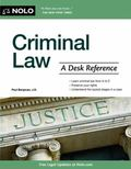 Criminal Law : The Essential Desk Reference