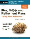 IRAs, 401(k)s and Other Retirement Plans : Taking Your Money Out