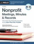 Nonprofit Meetings, Minutes and Records : How to Run Your Nonprofit Corporation So You Don't...