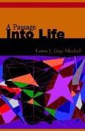 Passage into Life