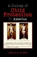 History Of Child Protection In America