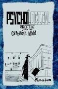 Psychological Profile into the Criminal Mind