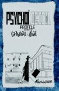 Psychological Profile into the Criminal Mind