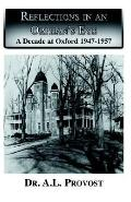 Reflections in an Orphan's Eye A Decade at Oxford 1947-1957
