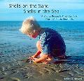 Shells on the Sand, Shells in the Sea: A Young Person's First Guide to North Atlantic Seashells
