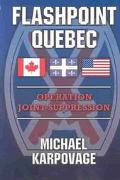 Flashpoint Quebec Operation Joint Suppression
