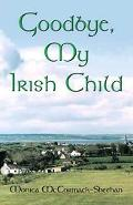 Goodbye My Irish Child