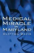 Medical Miracle in Maryland