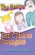 Hairys : Don't Talk to Strangers