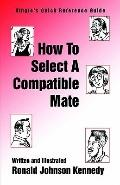 How to Select a Compatible Mate