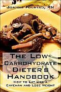 Low-Carbohydrate Dieter's Handbook Or, How To Eat Like A Caveman And Lose Weight