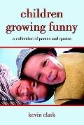 Children Growing Funny A Collection Of Poems And Quotes