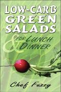 Low-carb Green Salads for Lunch & Dinner