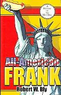 All-American Frank: A History of the Hot Dog