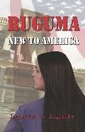 Ruguma New to America