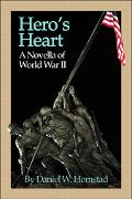 Hero's Heart A Novella of World War II
