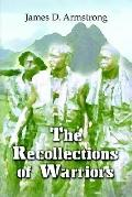 Recollections of Warriors