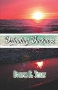 Defeating Darkness