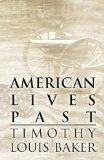 American Lives Past