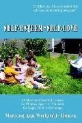 Selfesteem=Selflove 10 Short and Powerful Lessons for Children Ages 3 to 7 Suitable for Sing...